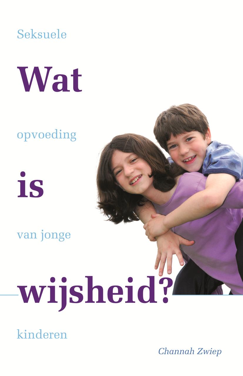 Wat is wijsheid? - Seksuele opvoeding van jonge kinderen